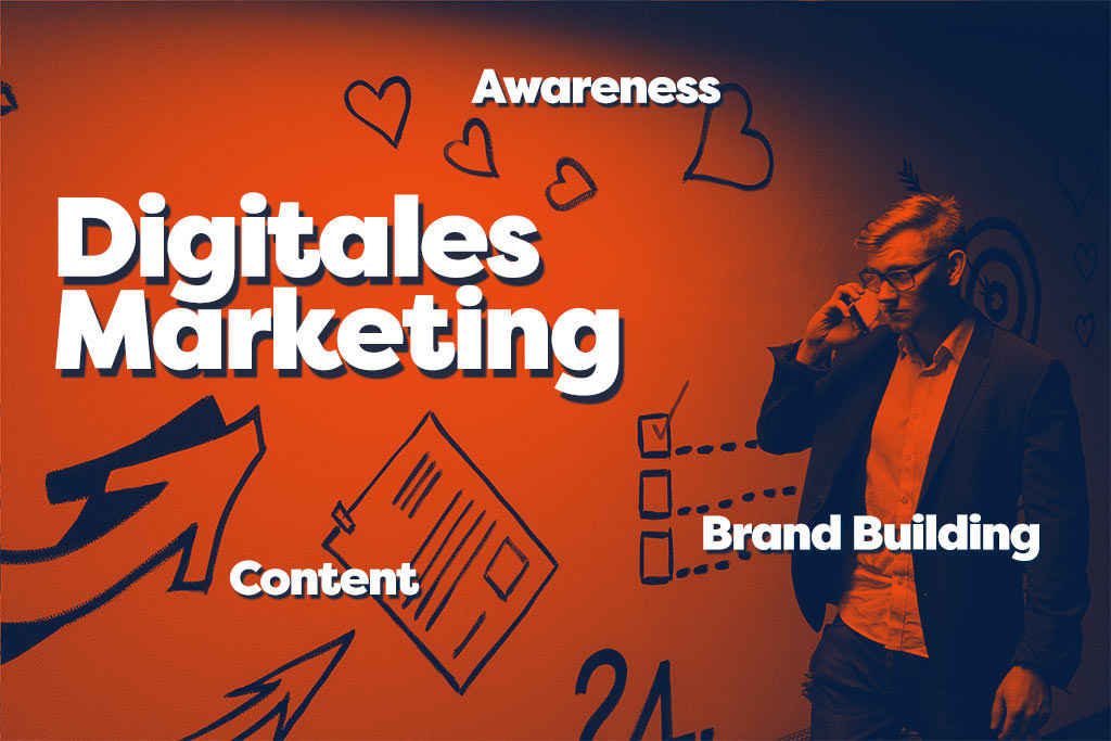 Digitales Marketing - Brand Awareness Aufbauen - Content erstellen - brand building